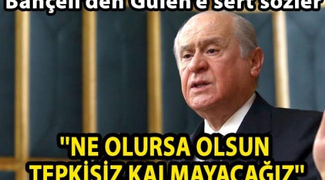 ''NE OLURSA OLSUN TEPKİSİZ KALMAYACAĞIZ''