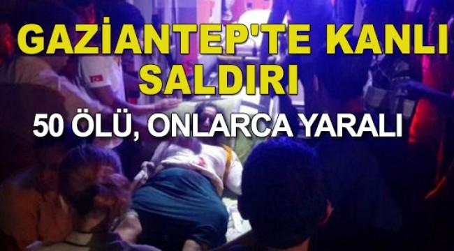 Gaziantep'te düğüne canlı bomba saldırısı; Ölü sayısı 50'ye yükseldi