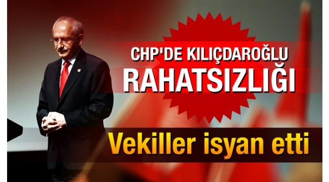 CHP'de Kılıçdaroğlu rahatsızlığı! Vekiller isyan etti