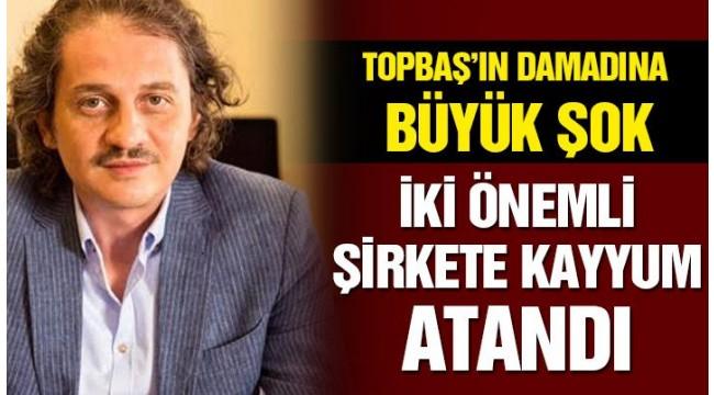 Kadir Topbaşın damadının ve Faruk Güllüoğlunun şirketlerine kayyum atandı 70