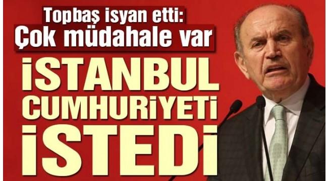 Topbaş: İstanbul'a  Ankara