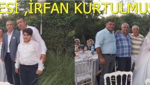 MECLİS ÜYESİ,İRFAN KURTULMUŞ EVLENDİ