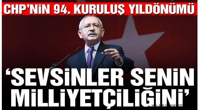 CHP'nin 94. Kuruluş Yıldönümünde;Erdoğan'a sert sözler