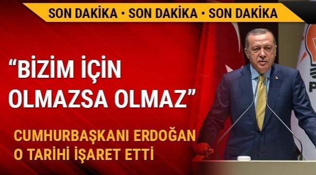 Cumhurbaşkanı Erdoğan: 2019 Mart'ı bizim için adeta olmazsa olmazdır