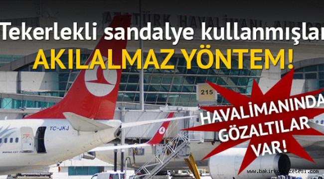 Atatürk Havalimanı'nda akıllara durgunluk veren insan kaçırma