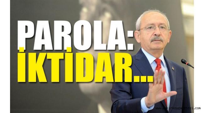 CHP Genel Başkanı Kılıçdaroğlu'ndan 2019 manifestosu talimatı