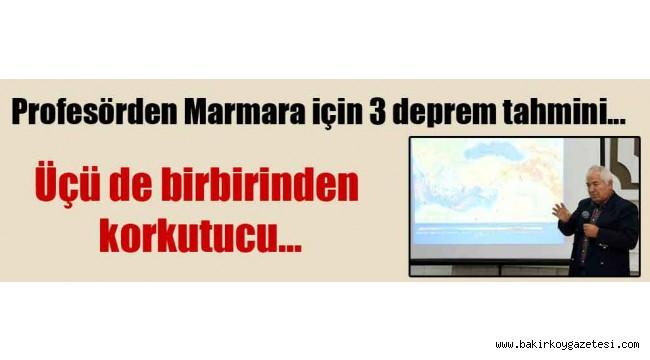Profesörden Marmara için 3 deprem tahmini… Üçü de birbirinden korkutucu…