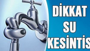 Bakırköy'de su kesintisi