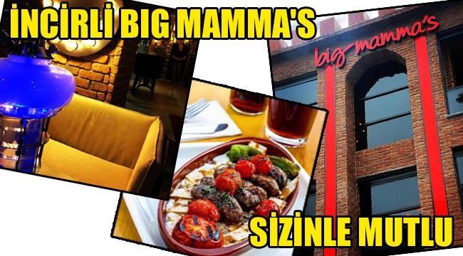 İncirli Big Mamma's Sizinle Mutlu