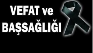 MECLİS ÜYESİ SELİM MALGAZ'IN ANNESİ VEFAT ETTİ
