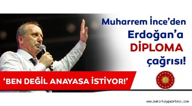 Muharrem İnce'den Erdoğan'a diploma yanıtı!