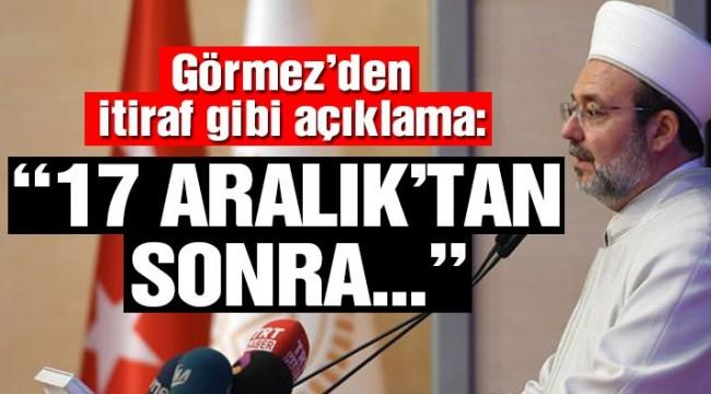 Eski Diyanet İşleri Başkanı Mehmet Görmez o iddialara cevap verdi