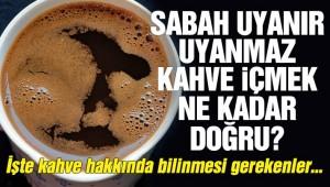 Aç karnına kahve içmek zararlı mı?