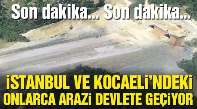Son dakika! Resmi Gazete'de yayımlandı: Onlarca arazi devlete geçiyor…