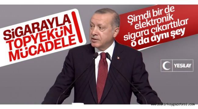 Başkan Erdoğan'dan elektronik sigara tepkisi