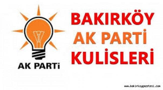BAKIRKÖY AK PARTİ MECLİS ÜYELERİ DIŞARIDAN GELİYOR!