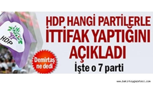 HDP hangi partilerle ittifak yaptığını açıkladı... İşte o 7 parti...