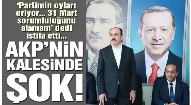 AKP'nin kalesinde şok! 'AKP'nin oyları eriyor' dedi istifa etti!