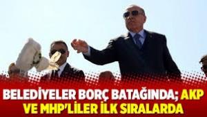 En Çok Borcu Olan Belediyeler AKP 'li