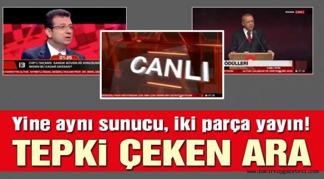 İmamoğlu'nun konuşmaları arasına Erdoğan'ın canlı yayını girdi
