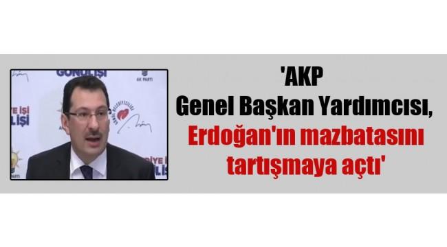 AKP Genel Başkan Yardımcısı, Erdoğan'ın mazbatasını tartışmaya açtı'