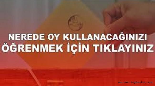 Bakırköy'de nerede oy kullanacağınızı öğrenmek için!