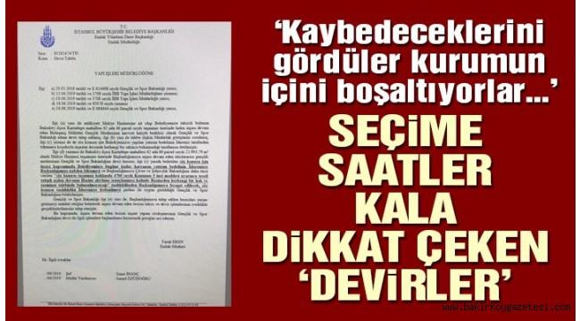 Bakırköy'de Seçime saatler kala İBB'de jet hızıyla dikkat çeken devir!