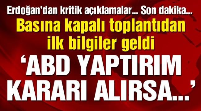 Son dakika… Erdoğan yabancı basına konuştu: ABD yaptırım uygularsa…