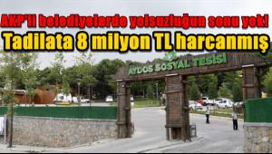 AKP'li belediyelerde yolsuzluğun sonu yok! Tadilata 8 milyon TL harcanmış