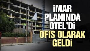 Bakırköy'de otel projesi nasıl ofise çevrildi?