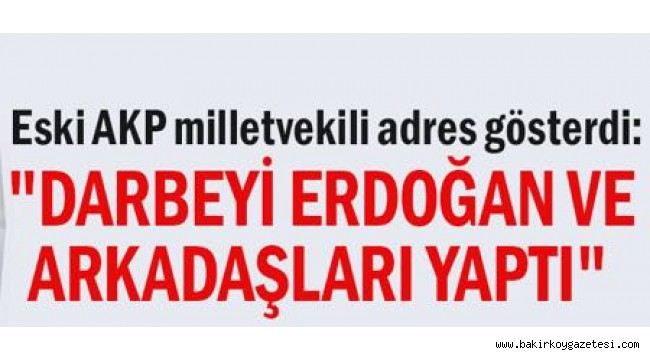 Eski AKP milletvekili adres gösterdi: