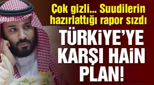 Son dakika… Çok gizli… Suudilerin hain 'Türkiye' planı basına sızdı