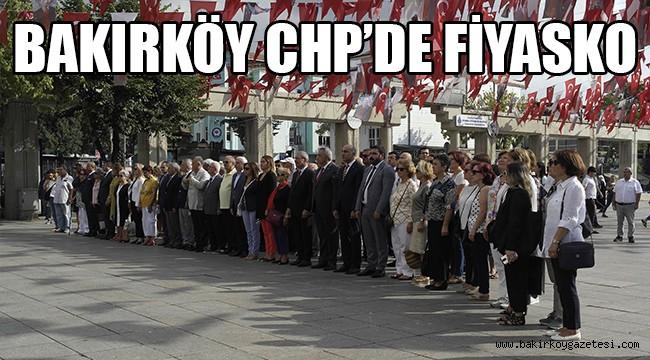 Bakırköy CHP'de fiyasko