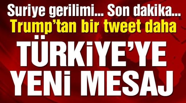 Trump'tan bir mesaj daha: Türkiye kesinlikle almalı