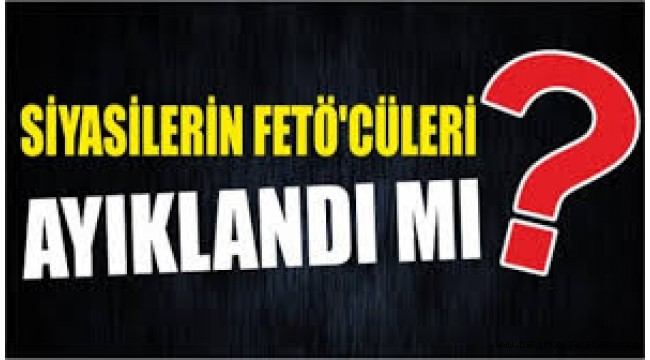 FETÖ DAVASINDA HTS KAYITLARINDAN SİYASİLER ÇIKTI!
