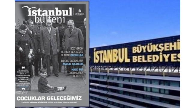 İBB'nin 12 yıllık dergisinde Atatürk ilk kez kapak oldu