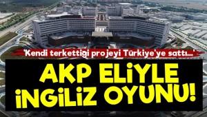 İngiltere Terkettiği Projeyi AKP Sayesinde Türkiye'ye Sattı!