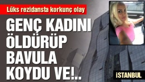 İstanbul'da lüks rezidansta korkunç olay