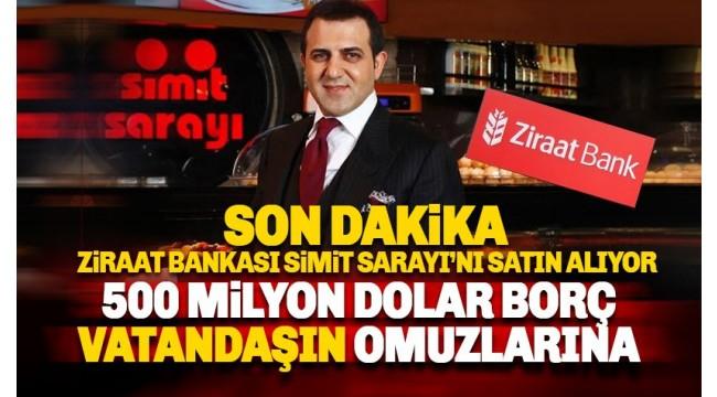 ZİRAAT BANKASI AKP'Lİ İŞADAMININ 500 MİLYON DOLARLIK BORCUNU ÜSTLENİYOR!