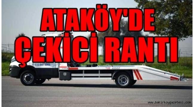 ATAKÖY'DE  ÇEKİCİ RANTI!