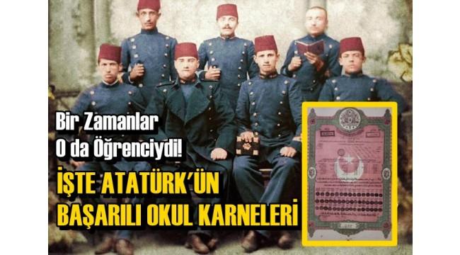 Bir Zamanlar O da Öğrenciydi! İşte Mustafa Kemal Atatürk'ün Okul Karneleri