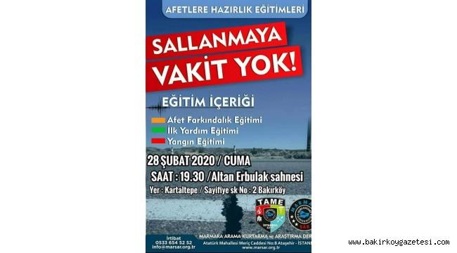 BAKIRKÖY'DE AFETLERE HAZIRLIK EĞİTİMLERİ !