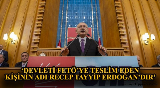 FETÖ'nün siyasi ayağı tartışması… Kılıçdaroğlu'ndan çarpıcı açıklamalar