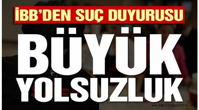 İBB İSMEK'TE BÜYÜK YOLSUZLUK' BEYAZ HOLDİNG'E SUÇ DUYURUSU...