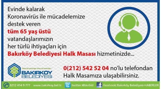BAKIRKÖY BELEDİYESİ HALK MASASI HİZMETTE.!