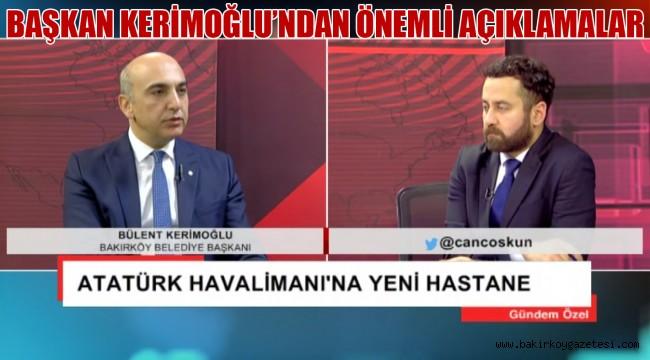 Başkan Kerimoğlu'ndan Önemli Açıklamalar