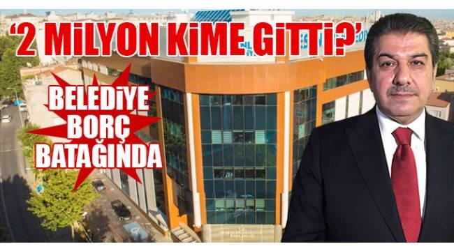 AKP'li Esenler Belediyesi'nin harcamalarının adresi bulunamadı