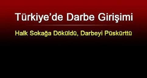 """TÜRKİYE""""DE DARBE"""